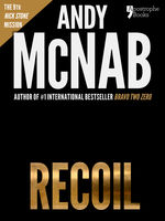 Recoil (Nick Stone Book 9), Andy McNab
