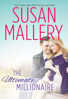 The Ultimate Millionaire, Susan Mallery