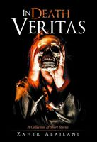 In Death Veritas: A Collection of Short Stories, Zaher Alajlani
