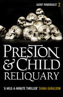 Reliquary, Douglas Preston, Lincoln Child