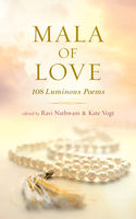 Mala of Love, Kate Vogt, Ravi Nathwani