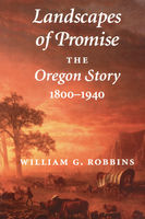 Landscapes of Promise, William G.Robbins