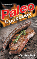 Paleo Cookbook , Cynthia Bell