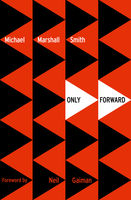 Only Forward (Voyager Classics), Smith Michael