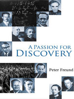 A Passion for Discovery, Peter Freund