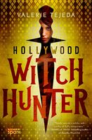 Hollywood Witch Hunter, Valerie Tejeda