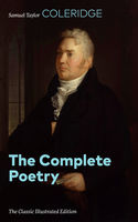 The Complete Poetry (The Classic Illustrated Edition), Gustave Doré, Samuel Taylor Coleridge