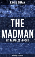 Madman: His Parables and Poems, Kahlil Gibran