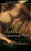 Oath of Challenge: Conquering Kate, Marly Chance