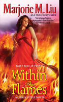 Within the Flames, Marjorie Liu