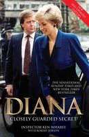 Diana – Closely Guarded Secret – New and Updated Edition, Ken Wharfe, Robert Jobson