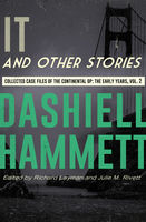 It and Other Stories, Dashiell Hammett