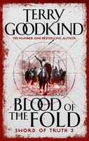 Blood of the Fold, Terry Goodkind