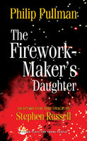 The Firework Maker's Daughter, Philip Pullman, Stephen Russell