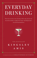 Everyday Drinking, Kingsley Amis