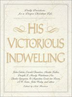 His Victorious Indwelling, Nick Harrison