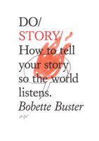 Do Story, Bobette Buster