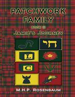 Patchwork Family Book III: Jamie's Journey, M.H.P.Rosenbaum