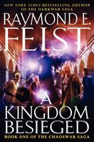 A Kingdom Besieged, Raymond Feist