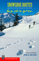 Snowshoe Routes: Washington, Dan Nelson