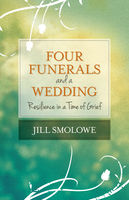 Four Funerals and a Wedding, Jill Smolowe
