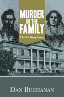 Murder in the Family, Dan Buchanan