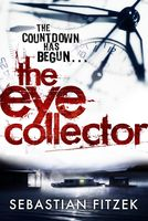 The Eye Collector, Sebastian Fitzek