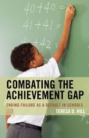 Combating the Achievement Gap, Teresa Hill