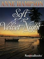 Soft Velvet Night, Anne Hampson