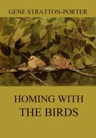 Homing with the Birds, Gene Stratton-Porter