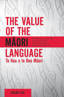 Value of the Maori Language, Poia Rewi, Rawinia Higgins, Vincent Olsen-Reeder