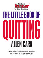 Allen Carr's The Little Book of Quitting, Allen Carr