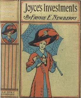 Joyce's Investments / A Story for Girls, Fannie E.Newberry