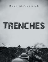 Trenches, Ryan McCormick
