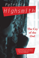 Cry of the Owl, Patricia Highsmith
