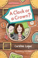 Suitcases: A Clock or a Crown?, Caroline Logue, Sarah Bowie