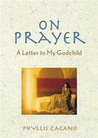 On Prayer, Phyllis Zagano
