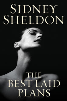 The Best Laid Plans, Sidney Sheldon