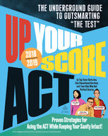 Up Your Score: ACT, Ava Chen, Chris Arp, Devon Kerr, Jon Fish, Test Prep, Veritas Tutors, Zack Swafford