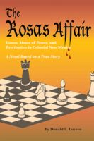 The Rosas Affair, Donald L.Lucero