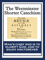 The Westminster Shorter Catechism, Westminster Assembly