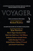 Voyager, Beth Cato, Bishop O'Connell, Caitlin Kittredge, Erik Williams, Jack Heckel, Jocelynn Drake, Katherine Harbour, Kim Harrison, Lexie Dunne, Nassise Joseph, Nick Cole, Richard Kadrey, Sheri S.Tepper, Tim Lees