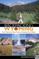 Backpacking Wyoming, Douglas Lorain