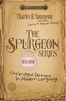 The Spurgeon Series 1857 & 1858, Charles Spurgeon