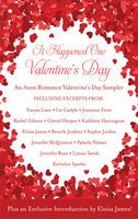 It Happened One Valentine's Day, Beverly Jenkins, Cheryl Harper, Eloisa James, Emma Cane, Jeaniene Frost, Jennifer McQuiston, Jennifer Ryan, Kathleen Harrington, Kerrelyn Sparks, Liz Carlyle, Lynsay Sands, Pamela Palmer, Rachel Gibson, Sophie Jordan