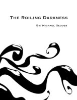 The Roiling Darkness, Michael Geddes