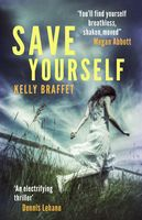 Save Yourself, Kelly Braffet