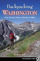 Backpacking Washington, Douglas Lorain