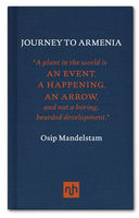 Journey to Armenia, Osip Mandelstam