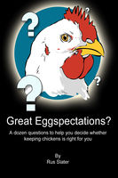 Great Eggspectations, Rus Slater
